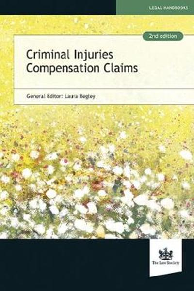 Criminal Injuries Compensation Claims - Laura Begley