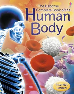 Complete Book of the Human Body - Anna Claybourne