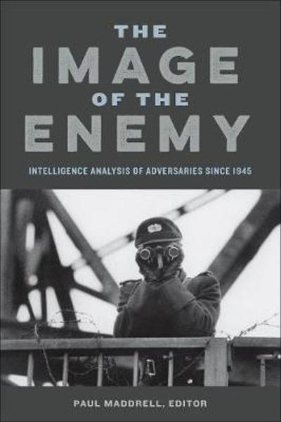 The Image of the Enemy - Paul Maddrell