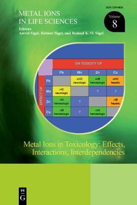Metal Ions in Toxicology: Effects, Interactions, Interdependencies - Helmut Sigel