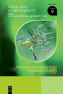 Structural and Catalytic Roles of Metal Ions in RNA - Helmut Sigel
