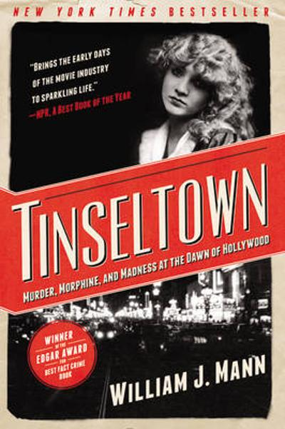 Tinseltown - William J. Mann