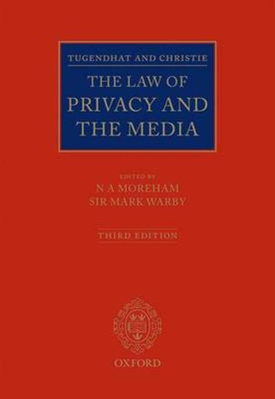 Tugendhat and Christie: The Law of Privacy and The Media - Mark Warby