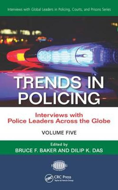 Trends in Policing - Bruce Baker