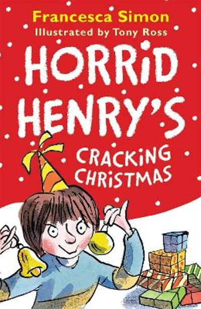 Horrid Henry's Cracking Christmas - Francesca Simon