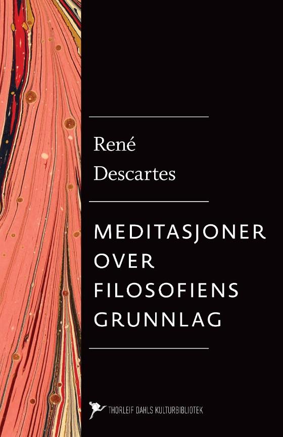 Meditasjoner over filosofiens grunnlag PDF ePub