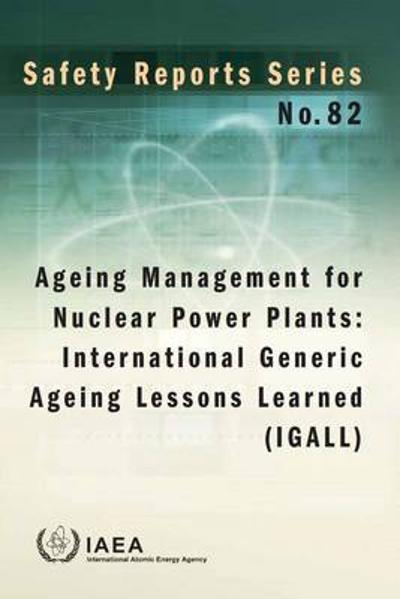 Ageing management for nuclear power plants - International Atomic Energy Agency
