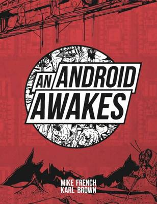 An Android Awakes - Mike French