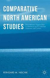 Comparative North American Studies - Reingard M. Nischik