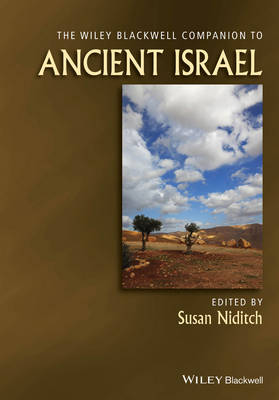 The Wiley-Blackwell Companion to Ancient Israel - Susan Niditch