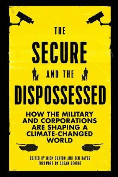 The Secure and the Dispossessed - Nick Buxton