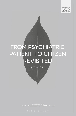 From Psychiatric Patient to Citizen Revisited - L. Sayce