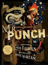 The Comical Tragedy or Tragical Comedy of Mr Punch - Neil Gaiman Dave McKean