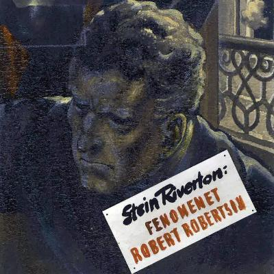 Fenomenet Robert Robertson - Stein Riverton