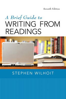 A Brief Guide to Writing from Readings - Stephen Wilhoit
