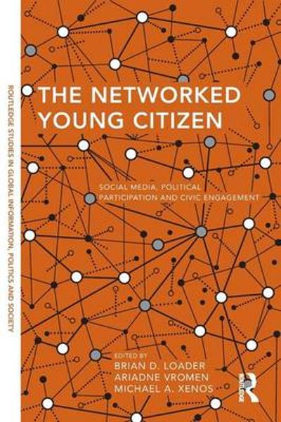 The Networked Young Citizen - Brian D. Loader
