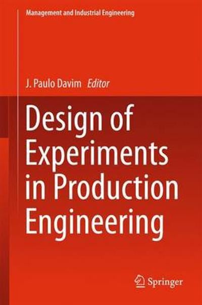 Design of Experiments in Production Engineering - J. Paulo Davim