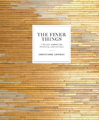 Finer Things - Christiane Lemieux