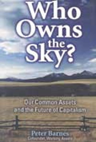 Who Owns the Sky? - Peter Barnes