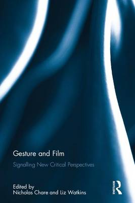 Gesture and Film - Nicholas Chare