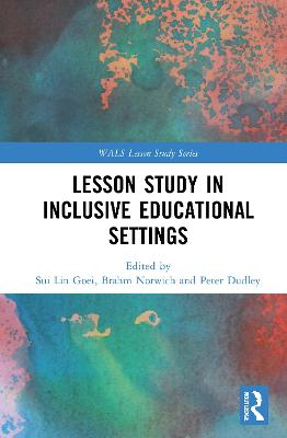 Lesson Study in Inclusive Educational Settings - Sui Lin Goei