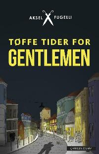 Tøffe tider for gentlemen PDF ePub