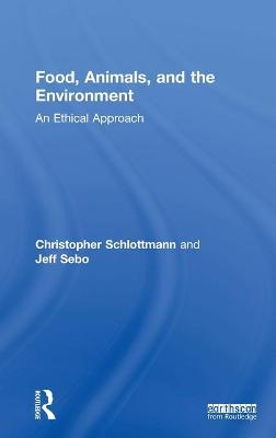 Food, Animals, and the Environment - Christopher Schlottmann