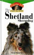 The Shetland Sheepdog: An Owner's Guide - Cathy Merrithew