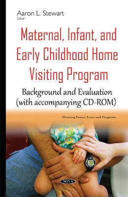 Maternal, Infant, & Early Childhood Home Visiting Program - Aaron L Stewart