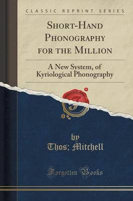 Short-Hand Phonography for the Million - Thos Mitchell
