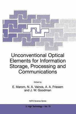 Unconventional Optical Elements for Information Storage, Processing and Communications - Emanuel Marom