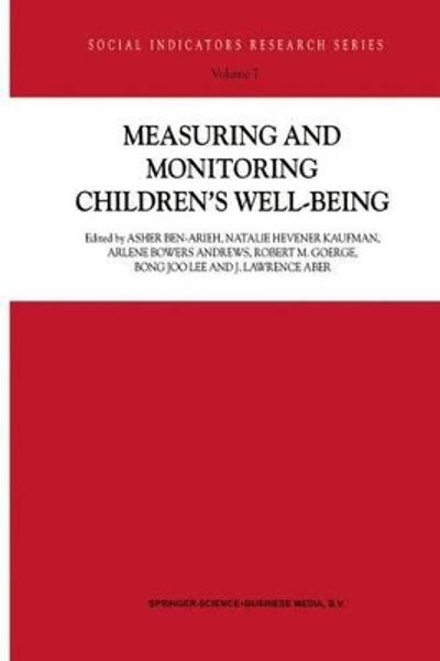 Measuring and Monitoring Children's Well-Being - Asher Ben-Arieh