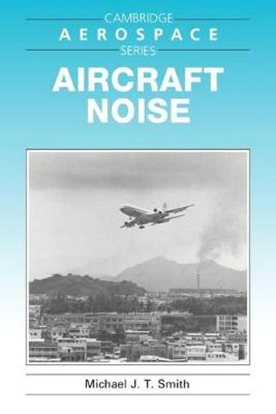 Aircraft Noise - Michael J. T. Smith