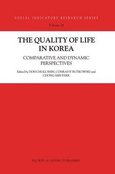 The Quality of Life in Korea - Doh Chull Shin
