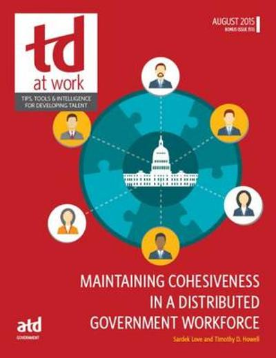 Maintaining Cohesiveness in a Distributed Government Workforce - Sardek Love