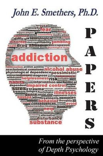 Addiction Papers - John E Smethers