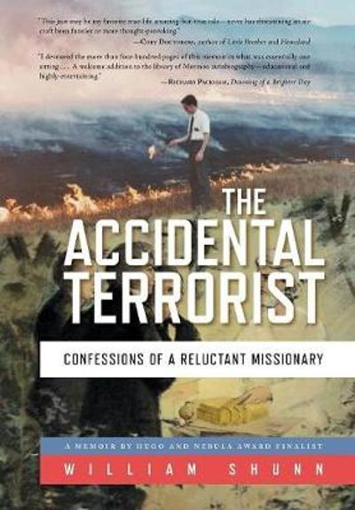 The Accidental Terrorist - William Shunn
