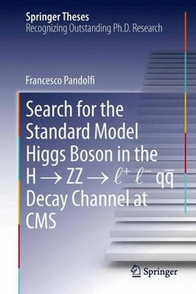 Search for the Standard Model Higgs Boson in the H   ZZ   l + l - qq  Decay Channel at CMS - Francesco Pandolfi
