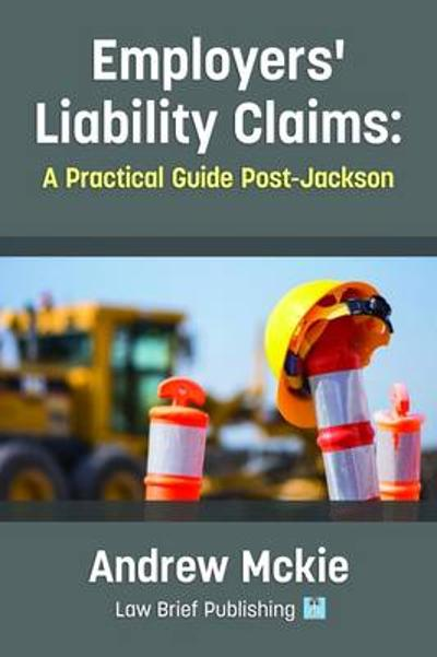 Employers' Liability Claims - Andrew Mckie