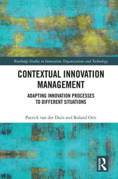 Contextual Innovation Management - Patrick van der Duin