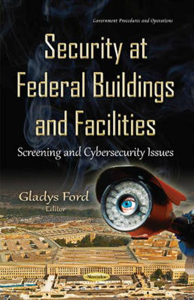 Security at Federal Buildings & Facilities - Gladys Ford