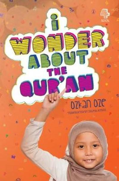 I Wonder About the Qur'an -
