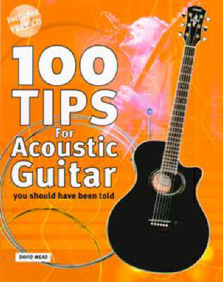 100 Tips for Acoustic Guitar - David Mead