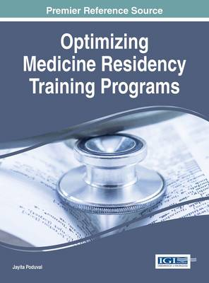 Optimizing Medicine Residency Training Programs - Jayita Poduval