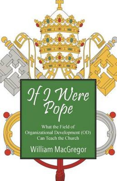 If I Were Pope - William MacGregor