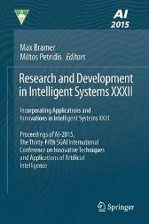 Research and Development in Intelligent Systems XXXII - Max Bramer Miltos Petridis