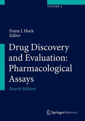 Drug Discovery and Evaluation: Pharmacological Assays - Franz J. Hock