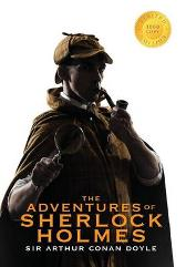 The Adventures of Sherlock Holmes (Illustrated) (1000 Copy Limited Edition) - Sir Arthur Conan Doyle Sidney Paget