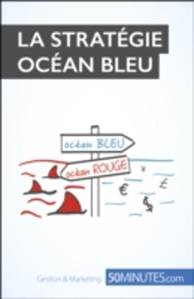 La strategie Ocean bleu - Pierre Pichere