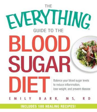 The Everything Guide To The Blood Sugar Diet - Emily Barr